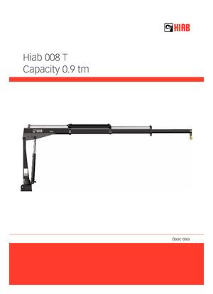 Grues de chargement hydrauliques Hiab 008 T-2 PTO